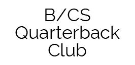 B/CS Quarterback Club